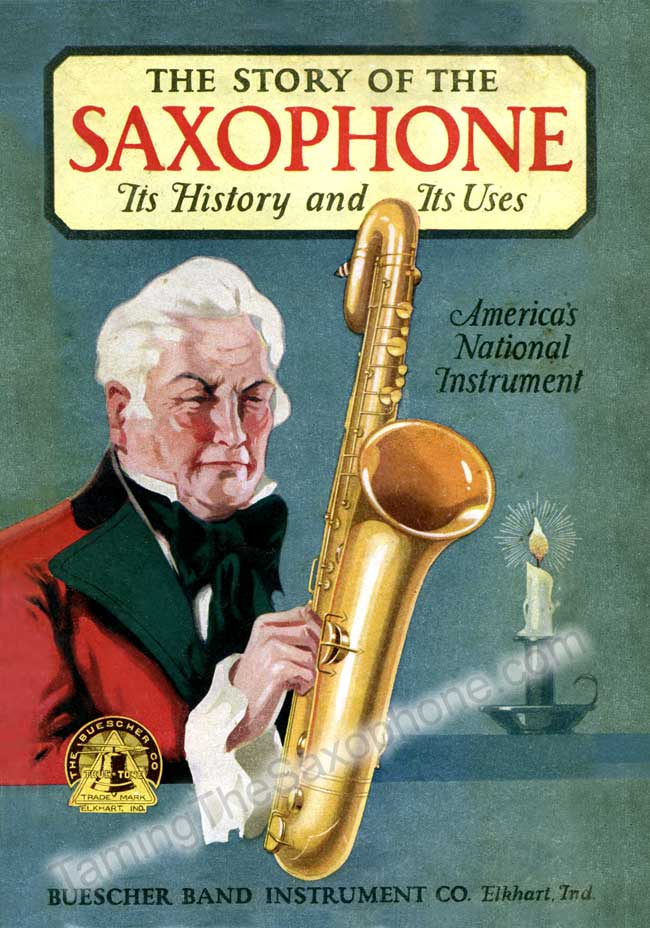 Story of the Saxophone - saxophone history by Buescher